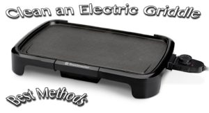 Clean an Electric Griddle